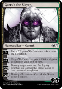 Garruk the Slayer