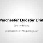 Winchester Draft Anleitung